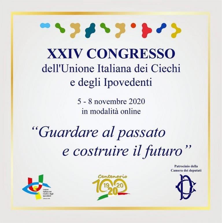 Locandina del XXIV Congresso Nazionale UICI - Guardare al passato e costruire il futuro