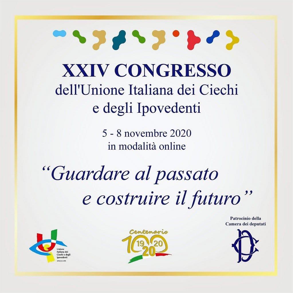 Al via il XXIV Congresso Nazionale UICI, 5-8 novembre 2020