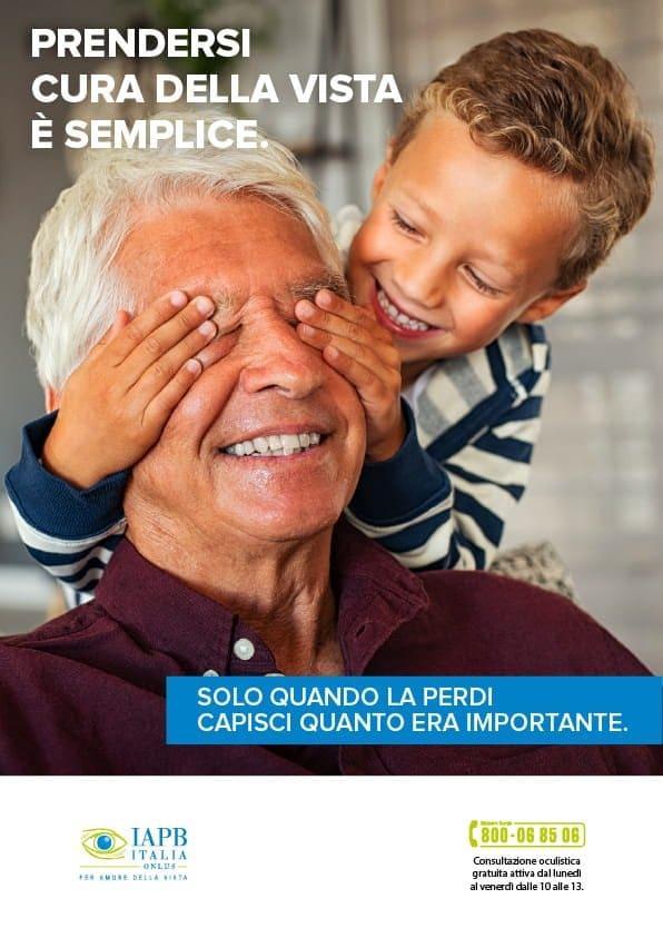 Slogan della campagna di prevenzione: Prendersi cura della vista è semplice. Solo quando la perdi capisci quanto era importante